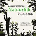 Biologisch tuinieren - Bob Flowerdew
