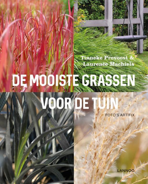 de mooiste grassen voor de tuin - tinneke provoost en laurence machiels