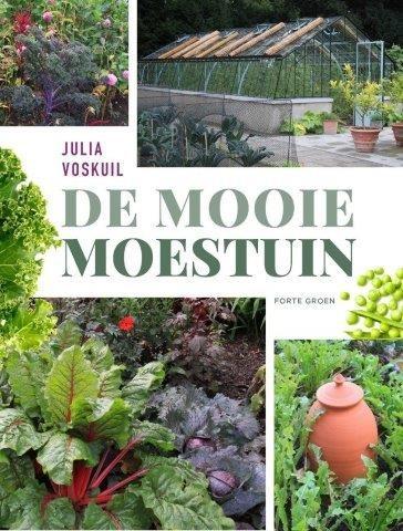 De mooie moestuinJulia Voskuil