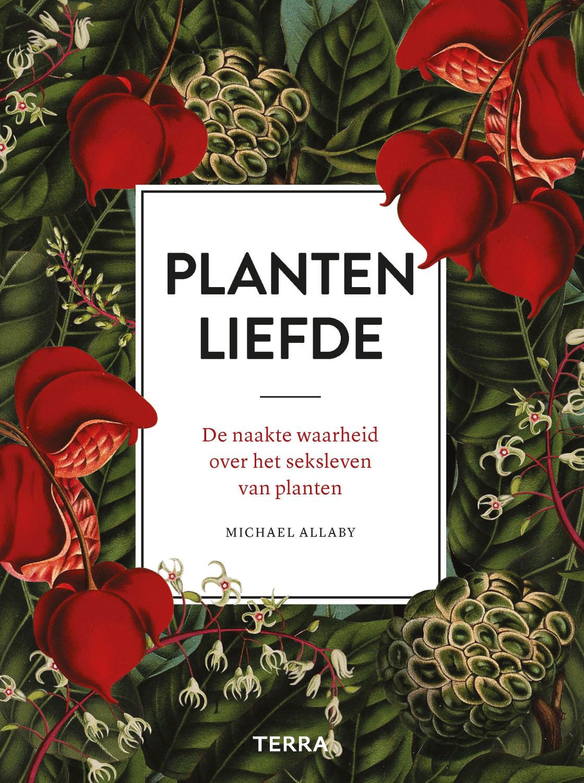 Plantenliefde door Michael Allaby