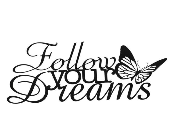 Follow your dreams muurdecoratiemetaal