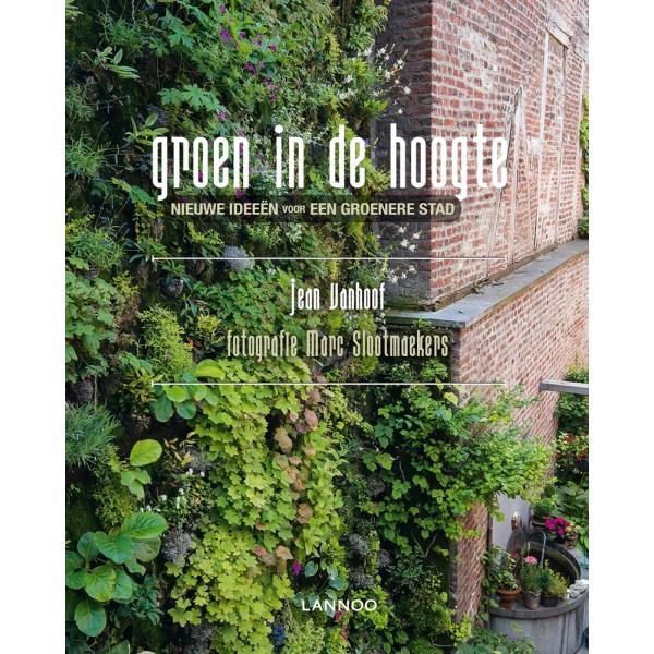 Groen in de Hoogte door Jean Vanhoof