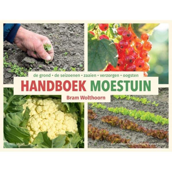 Handboek Moestuin door Bram Wolthoorn