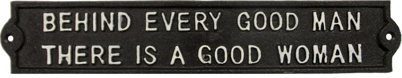 Muurplaat Behind every good man