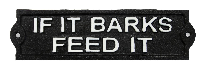 Muurplaat If it barks feed it
