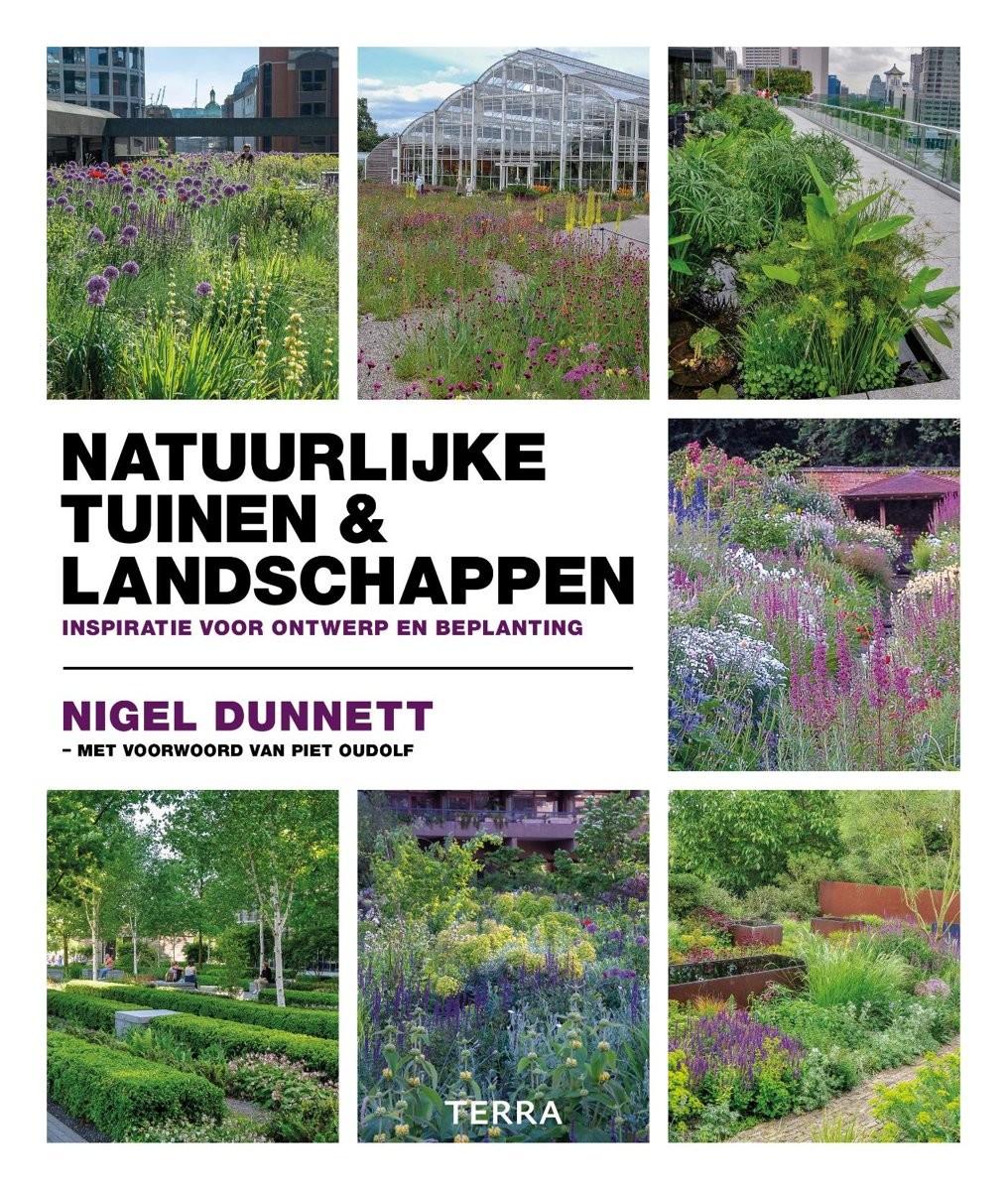 Natuurlijke tuinen en landschappen door Nigel Dunnet