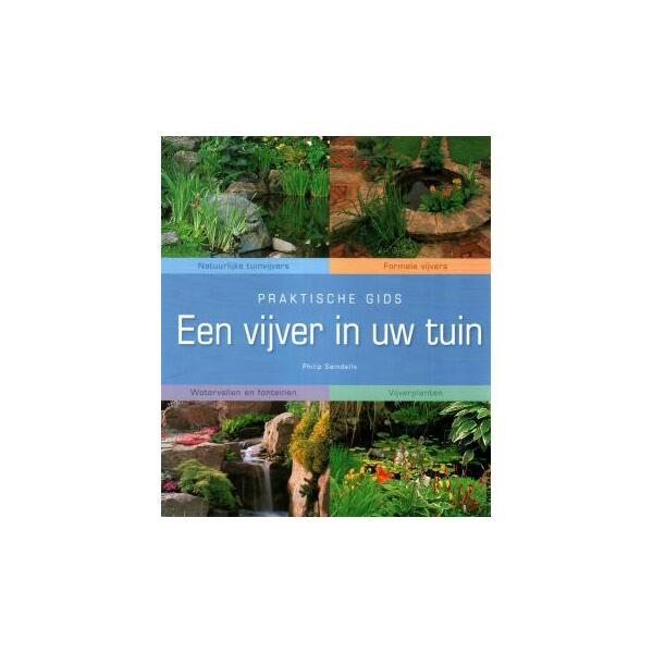 Praktische gids een vijver in uw tuin boek praktische for De geheime tuin boek