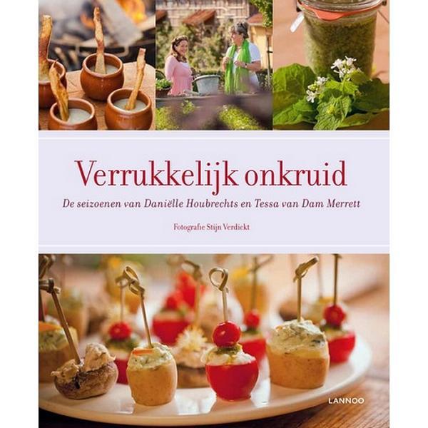 Verrukkelijk onkruid door Danille Houbrechts en Tessa van Dam Merrett